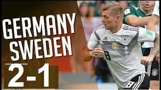 Germany vs Sweden  (2 -1)   World Cup  23/06/2018 HD