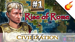 RISE OF ROME SCENARIO - CIVILIZATION 4 Warlords - Part 1