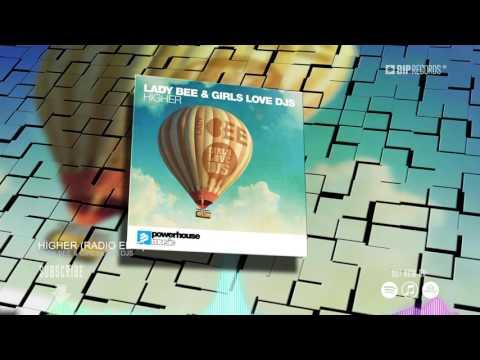 download lagu Lady Bee & Girls Love DJS - Higher    Teaser  HQ gratis