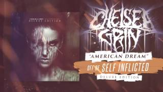 CHELSEA GRIN - American Dream (audio)