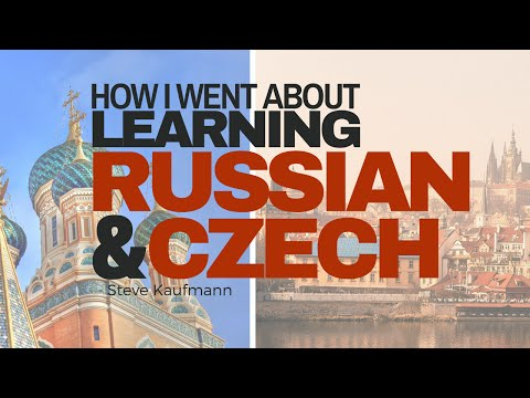 Learning Russian and learning Czech.