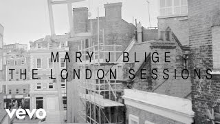 Mary J. Blige - The London Sessions