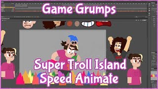 Behind the Scenes: Game Grumps Super Troll Island Speed Animate