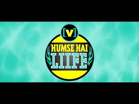 Humse Hai Life - Sun mere dil ki zubaan full song