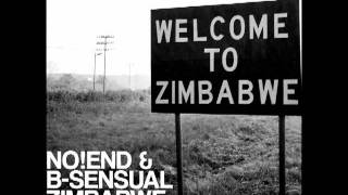 No!end & B-sensual - Zimbabwe