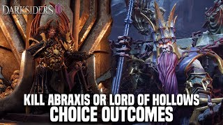 DARKSIDERS 3 - Kill Abraxis or Lord of Hollows Choice Outcome + Secret Ending Cutscene