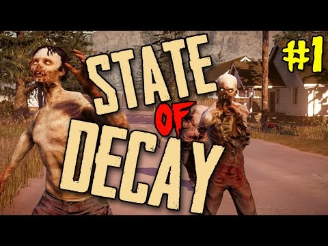 State of Decay Breakdown Ep 01 -