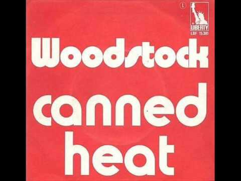 CANNED HEAT - REMEMBER WOODSTOCK