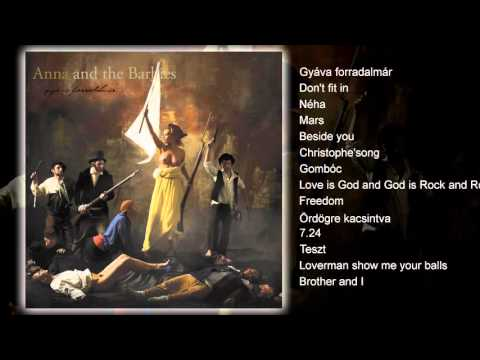 Anna and The Barbies - Gyáva forradalmár (teljes album)