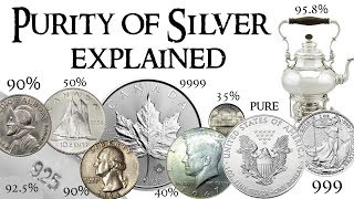 Purity of Silver Explained - 35%, 40%, 90%, 925, 95.8, 999 pure silver, 9999 and more!