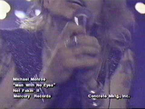 Michael Monroe - Man With No Eyes