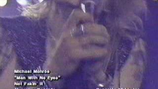 Watch Michael Monroe Man With No Eyes video