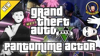 Grand Theft Auto 5 - Pantomime Mime Artist Secret Hidden Interactive Easter Egg Gameplay GTA 5