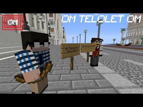 OM TELOLET OM Minecraft Series #Jowo