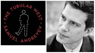 Interview with Composer Samuel Andreyev