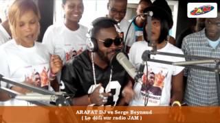 ARAFAT DJ feat SERGE BEYNAUD ( Le défi sur Radio JAM )
