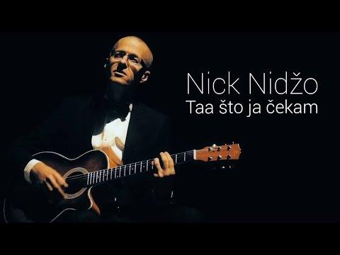 NICK NIDŽO - TAA ŠTO JA ČEKAM (OFFICIAL VIDEO 2015)