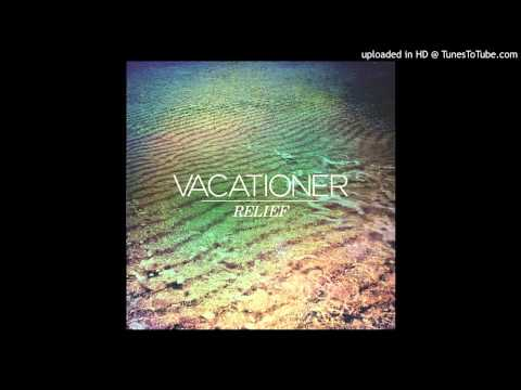 Vacationer - Glimpse