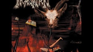 Incantation - His Weak Hand