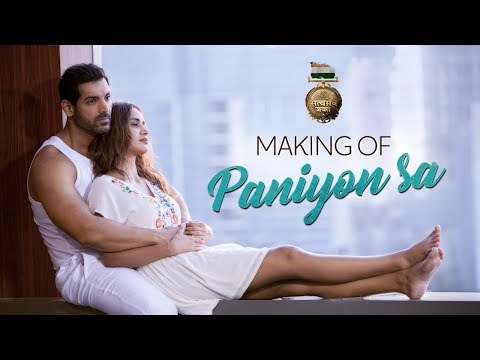 Making of PANIYON SA Song | Satyameva Jayate | John Abraham | Aisha Sharma