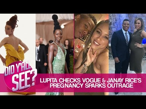 Lupita Nyong'o Checks Vogue & Janay Rice Dragged For Pregnancy Announcement | Did Y'all See?