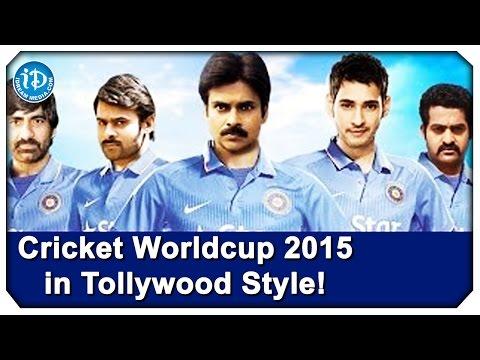 Tollywood Stars World Cup 2015 Spoof - Pawan Kalyan | Mahesh Babu | Prabhas | Raviteja