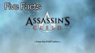 Five Facts - Assassin's Creed