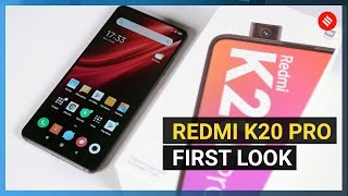 Redmi K20 Pro first look: The new flagship killer in town?