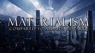 Download Lagu Materialism - Compared to Allah's Reward ᴴᴰ Gratis STAFABAND