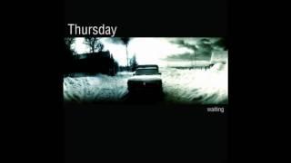 Thursday - Streaks in The Sky
