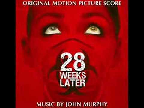 28 Weeks Later & 28 Days Later theme song by John Murphy
