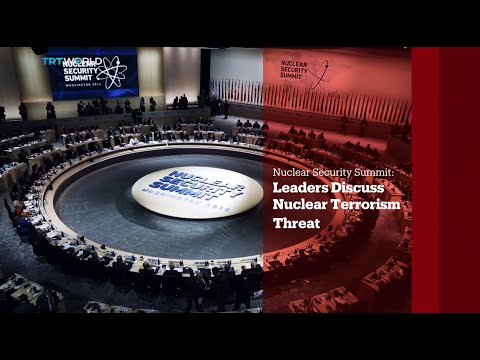 TRT World - World in Focus: Nuclear Security Summit: Leaders Discuss Nuclear Terrorism Threat
