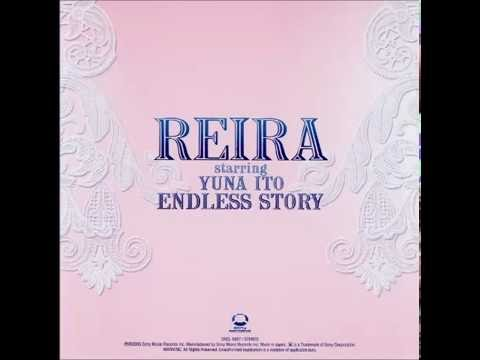REIRA Starring YUNA ITO(伊藤由奈)ENDLESS STORY 打ち込み