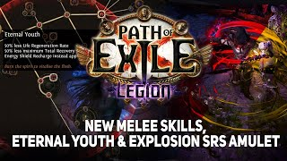 [Path of Exile] New melee skills, Eternal Youth & Explosion SRS Amulet | 3.7 Legion