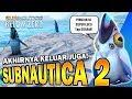 SUBNAUTICA 2 SUDAH KELUAR!! WAH BANGET!! | Subnautica Below Zero #1