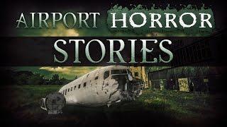 10 True Airport Horror Stories From Reddit