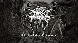 Darkthrone - The Hardship of the Scots (from Old Star)