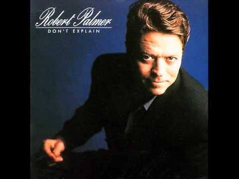 Robert Palmer - Not a Word
