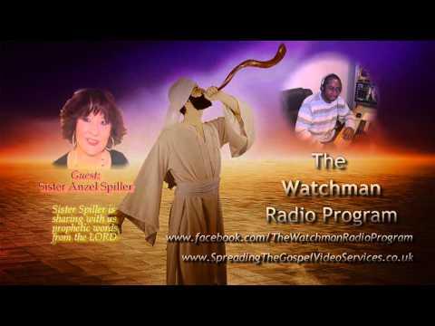 The Watchman Radio Program 25 09 15   Sister Anzel Spiller