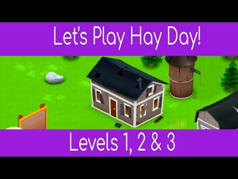 Let's Play Hay Day! Level 1. 2 & 3 Guide Walkthrough Tutorial Playthrough