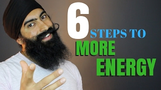 6 Steps To More Energy - Have More Energy During The Day | How To Feel Less Tired