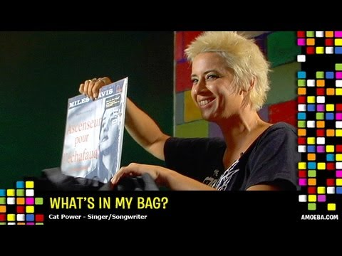 Cat Power - What's In My Bag?