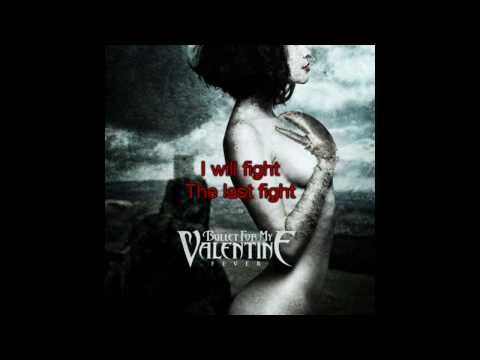 Last To Know Lyrics Bullet For My. <>. Bullet For My Valentine