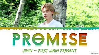 JIMIN 지민 - 'Promise' (약속) Lyrics [Han_Rom_Eng]