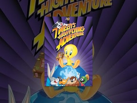 Tweety's High Flying Adventure video