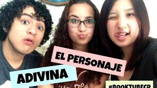 ADIVINA EL PERSONAJE ft. LUISDIBER Y AML #BOOKTUBECR