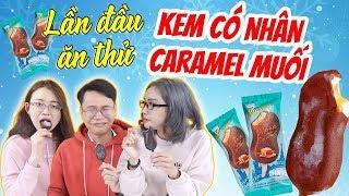 Lần đầu ăn thử kem có nhân Caramel Muối bên trong !