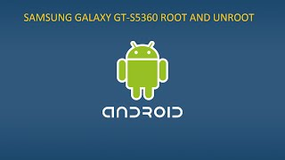 Galaxy Y GT-S5360 Root Ve Unroot Android 2.3.6