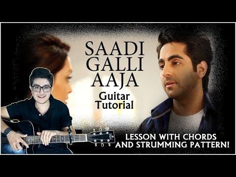 SADI GALI AAJA (Nautanki Saala)GUITAR lesson by Varun.