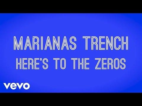 Marianas Trench - Here's To The Zeros (Lyric...